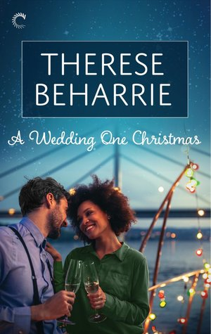 * Review * A WEDDING ONE CHRISTMAS by Therese Beharrie