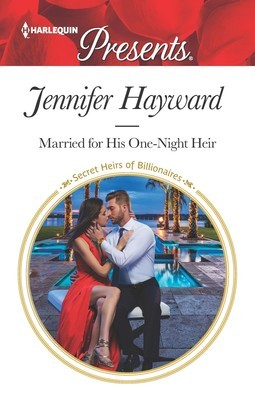 * Review * MARRIED FOR HIS ONE-NIGHT HEIR by Jennifer Hayward