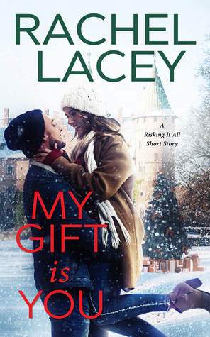 * Review * MY GIFT IS YOU by Rachel Lacey