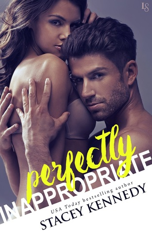* Review * PERFECTLY INAPPROPRIATE by Stacey Kennedy
