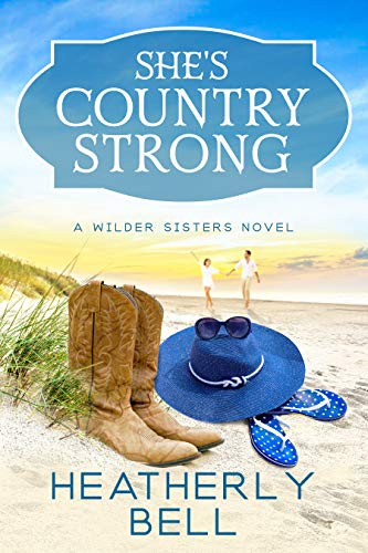* Review * SHE'S COUNTRY STRONG by Heatherly Bell