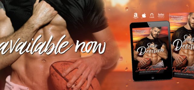 * Release Day Blitz * SNAP DECISION by Jami Davenport