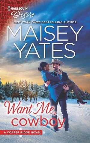 * Review * WANT ME, COWBOY by Maisey Yates