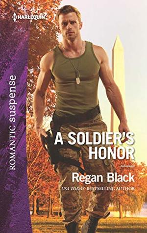 * Review * A SOLDIER'S HONOR by Regan Black
