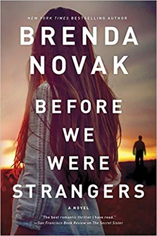 * Review * BEFORE WE WERE STRANGERS by Brenda Novak