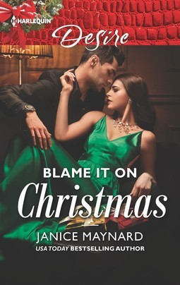 * Review * BLAME IT ON CHRISTMAS by Janice Maynard