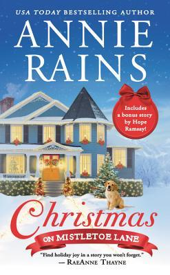 * Review * CHRISTMAS ON MISTLETOE LANE by Annie Rains