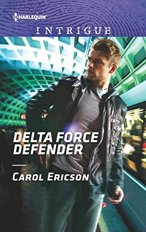 * Review * DELTA FORCE DEFENDER by Carol Ericson