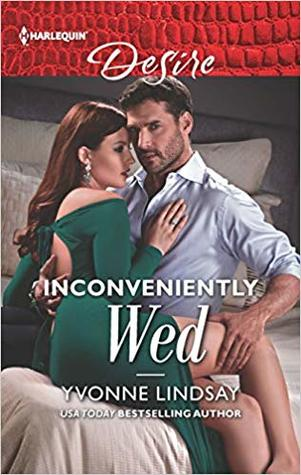 * Review * INCONVENIENTLY WED by Yvonne Lindsay
