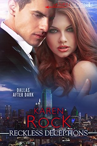 * Review * RECKLESS DECEPTIONS by Karen Rock