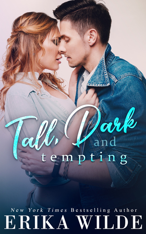 * Blog Tour / Review / Excerpt * TALL, DARK AND TEMPTING by Erika Wilde