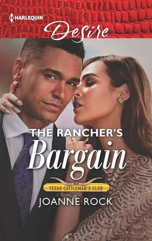 * Review * THE RANCHER'S BARGAIN by Joanne Rock