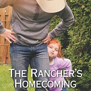 * Review * THE RANCHER'S HOMECOMING by Anna J. Stewart