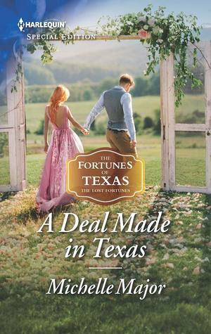 * Review * A DEAL MADE IN TEXAS by Michelle Major