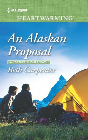 * Blog Tour / Review * AN ALASKAN PROPOSAL by Beth Carpenter