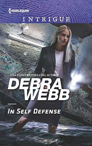 * Review * IN SELF DEFENSE by Debra Webb