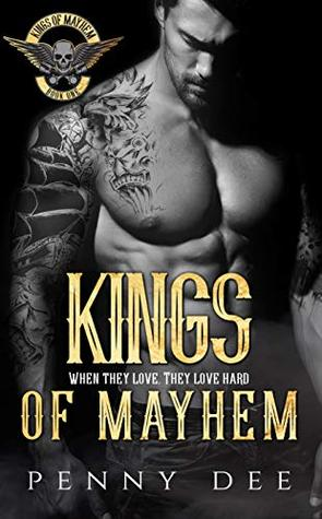 * Review * KINGS OF MAYHEM by Penny Dee