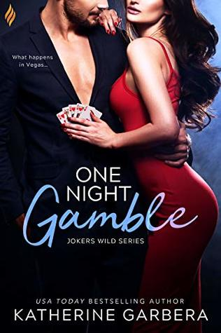 * Review * ONE NIGHT GAMBLE by Katherine Garbera