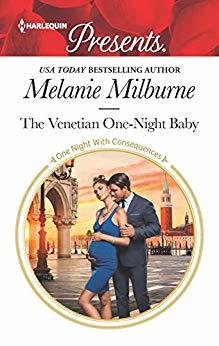 * Review * THE VENETIAN ONE-NIGHT BABY by Melanie Milburne