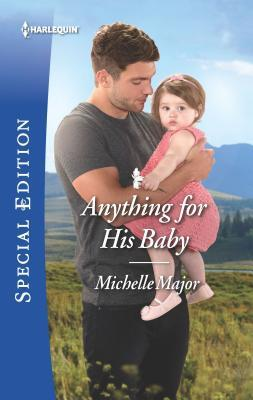 * Review * ANYTHING FOR HIS BABY by Michelle Major