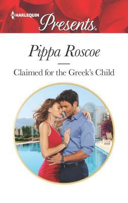 * Review * CLAIMED FOR THE GREEK'S CHILD by Pippa Roscoe