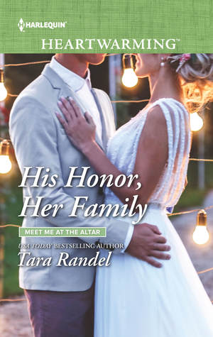 * Blog Tour / Review / Giveaway * HIS HONOR, HER FAMILY by Tara Randel