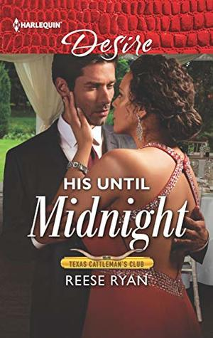 * Review * HIS UNTIL MIDNIGHT by Reese Ryan