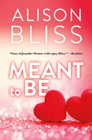 Meant to Be by Alison Bliss