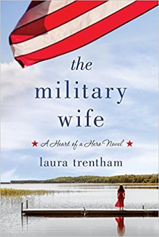 The Military Wife by Laura Trentham