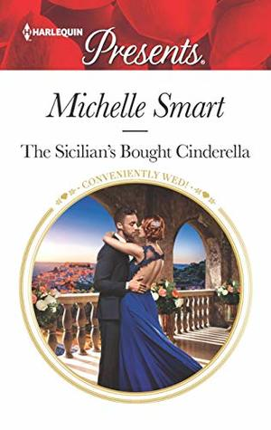 * Blog Tour / Review * THE SICILIAN'S BOUGHT CINDERELLA by Michelle Smart