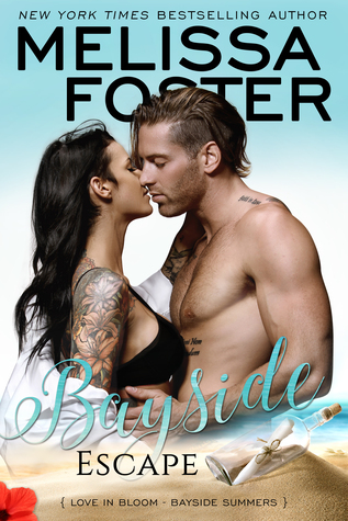 * Blog Tour/Review/Excerpt/Giveaway * BAYSIDE ESCAPE by Melissa Foster