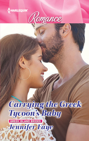 * Review * CARRYING THE GREEK TYCOON'S BABY by Jennifer Faye