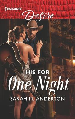 * Review * HIS FOR ONE NIGHT by Sarah M. Anderson