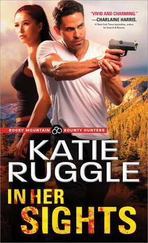 * Review * IN HER SIGHTS by Katie Ruggle