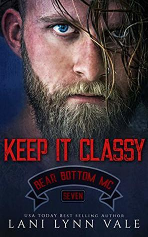 * Blog Tour/Review * KEEP IT CLASSY by Lani Lynn Vale