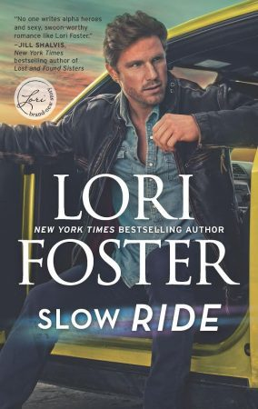 * Review * SLOW RIDE by Lori Foster