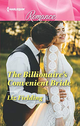 * Review * THE BILLIONAIRE'S CONVENIENT BRIDE by Liz Fielding