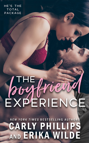 * Blog Tour/Review/Excerpt * THE BOYFRIEND EXPERIENCE by Carly Phillips and Erika Wilde