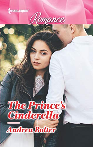 * Review * THE PRINCE'S CINDERELLA by Andrea Bolter