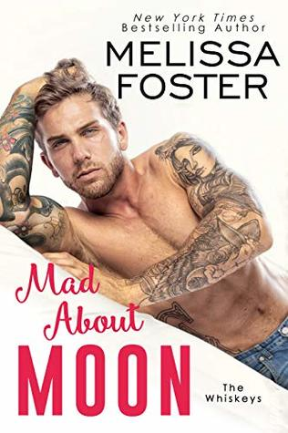 * Release Blast/Review * MAD ABOUT MOON by Melissa Foster