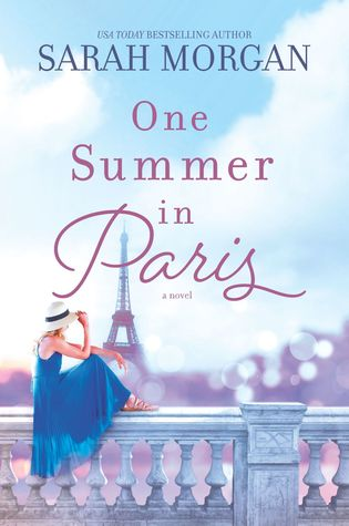 * Review * ONE SUMMER IN PARIS by Sarah Morgan