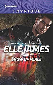 * Review * SHOW OF FORCE by Elle James