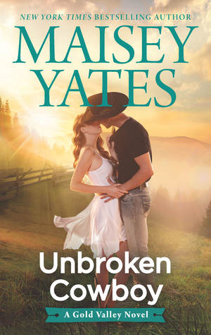 * Review * UNBROKEN COWBOY by Maisey Yates