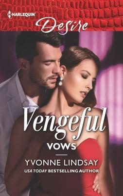 * Review * VENGEFUL VOWS by Yvonne Lindsay
