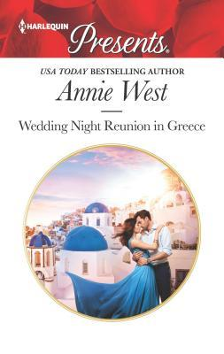 * Review * WEDDING NIGHT REUNION IN GREECE by Annie West