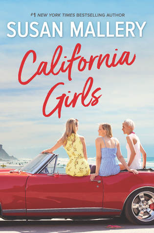 * Review * CALIFORNIA GIRLS by Susan Mallery