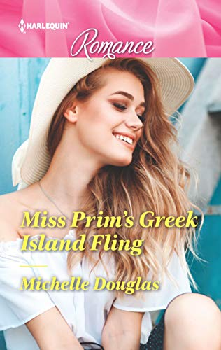 * Review * MISS PRIM'S GREEK ISLAND FLING by Michelle Douglas