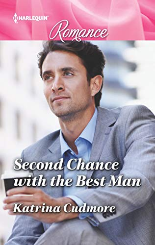 * Review * SECOND CHANCE WITH THE BEST MAN by Katrina Cudmore