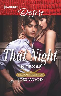 * Review * THAT NIGHT IN TEXAS by Joss Wood