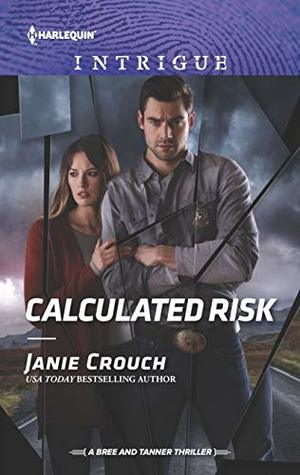* Review * CALCULATED RISK by Janie Crouch